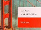Naúfragos Susana Martín Gijón Reseña #218