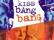 Kiss Bang Bang: debut como director Shane Black.