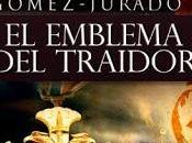 emblema traidor, Juan Gómez-Jurado