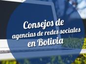 consejos agencias redes sociales Bolivia