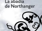 Reseña: abadía Northanger Jane Austen