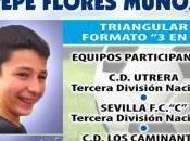 "agosto tendrá lugar torneo memorial ""Pepe Flores"", donde Caminantes Senior medirá Utrera Sevilla Tercera División"