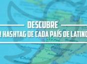 ¿Quieres conocer primer hashtag cada país Latinoamérica?