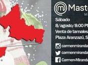 Carmen Miranda #MasterChefMX venderá tamales Aranzazú