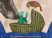 """""""Cuentos populares mexicanos"""", recopilados reescritos Fabio Morábito"""