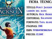 Reseña: Percy Jackson ladrón rayo, Rick Riordan