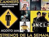 Estrenos Semana Agosto 2015 Especial Podcast Scanners