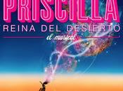 Priscilla,Reina desierto-El musical-