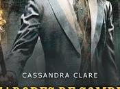 Trilogía Cazadores sombras.Los orígenes, Libro Príncipe mecánico, Cassandra Clare