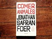 Reseña Libro: Comer Animales Jonathan Safran Foer