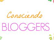 Conociendo Bloggers: Nueva etapa