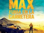 """""""MAD MAX: FURIA CARRETERA"""": Crítica pocas palabras"""
