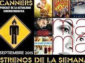 Estrenos Semana Septiembre 2015 Podcast Scanners