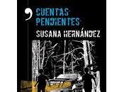 Cuentas pendientes (Susana Hernández)