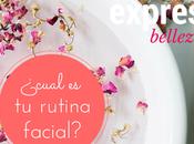 ¿Cual rutina cuidado facial?