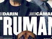 TRUMAN (España, 2015) Drama, Melodrama, Vida normal