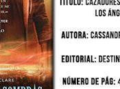 Cazadores Sombras Ciudad Ángeles Caídos... (Reseña)