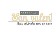 Especial Valentín ¡Muchas ideas solo post!