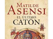Matilde Asensi: Último Catón