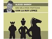 Shirov: mejores partidas López (DVD español)
