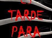 (#reseña) Nunca tarde para morir, Pablo Palazuelo Basaldua