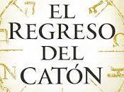 regreso Catón, Matilde Asensi