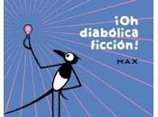 diabólica ficción!, max. depuración lenguaje