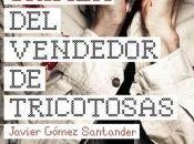 "crimen vendedor tricotosas"", Javier Gómez Santander"