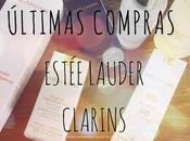 Últimas compras: Estée Lauder Clarins.