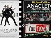 """Vídeo-Crítica """"Anacleto: Agente secreto"""", Javier Ruiz Caldera"""