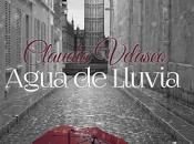 """Presentación: """"Agua Lluvia"""", Claudia Velasco"""