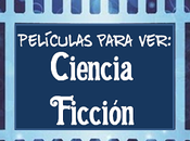 mejores películas ciencia ficción, según científicos