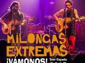 Milongas Extremas [Música] ¡Vámonos!