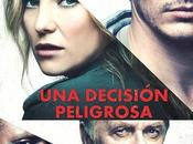 "Póster trailer castellano ""una decisión peligrosa"" james franco kate hudson"