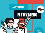 Léeme disco: Manual Perfecto Festivalero