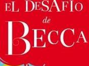 Reseña: desafío Becca