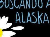 Reseña: Buscando Alaska, John Green