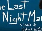 ANÁLISIS: Last NightMary Lenda Cabeça Cuia