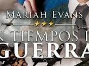 Booktrailers Lanzamiento Tiempos Guerra Mariah Evans.