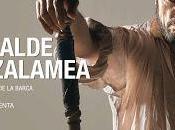 Alcalde Zalamea, Acontecimiento Teatral