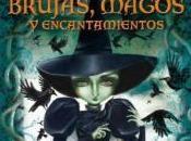 """Gran Libro Cuentos Brujas, Magos Encantamientos"""", varios autores (Ilustraciones Teresa Ramos)"""