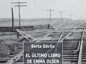 último libro Emma Olsen Berta Dávila