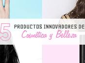 productos innovadores cosmética belleza
