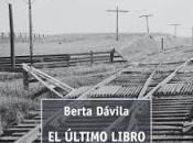 último libro Emma Olsen. Berta Davila