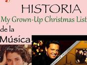 SERIES Historia Música Grown-Up Christmas List