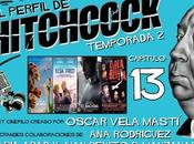 "Podcast Perfil Hitchcock"" 2x13: viaje Arlo, Elsa Fred, Ex-Machina Bestia."