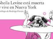 """Sheila Lavine está muerta vive Nueva York"", Gail Parent"