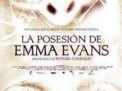 posesión Emma Evans' estrenará este España