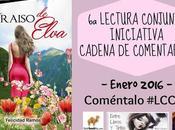 Lectura Conjunta Cadena Comentarios Enero 2016: Paraíso Elva Felicidad Ramos