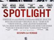 SPOTLIGHT. Nueva fecha estreno: ENERO